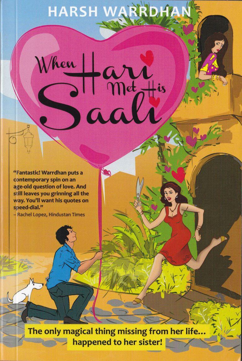 When Hari Met His Saali - A novel by Harsh Warrdhan